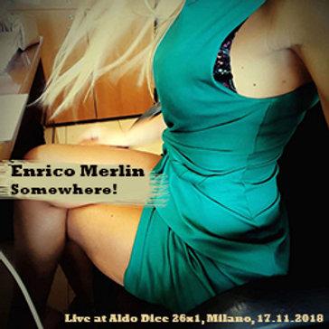 Enrico Merlin: Somewhere! (15)