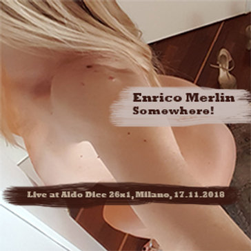 Enrico Merlin: Somewhere! (12)