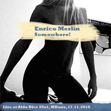 Enrico Merlin: Somewhere! (13)