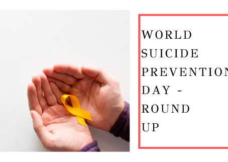 World Suicide Prevention Day - Round Up