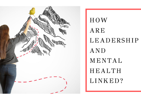 How Are Leadership and Mental Health Linked?