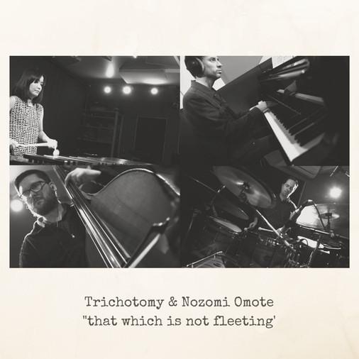 Trichotomy + Nozomi Omote
