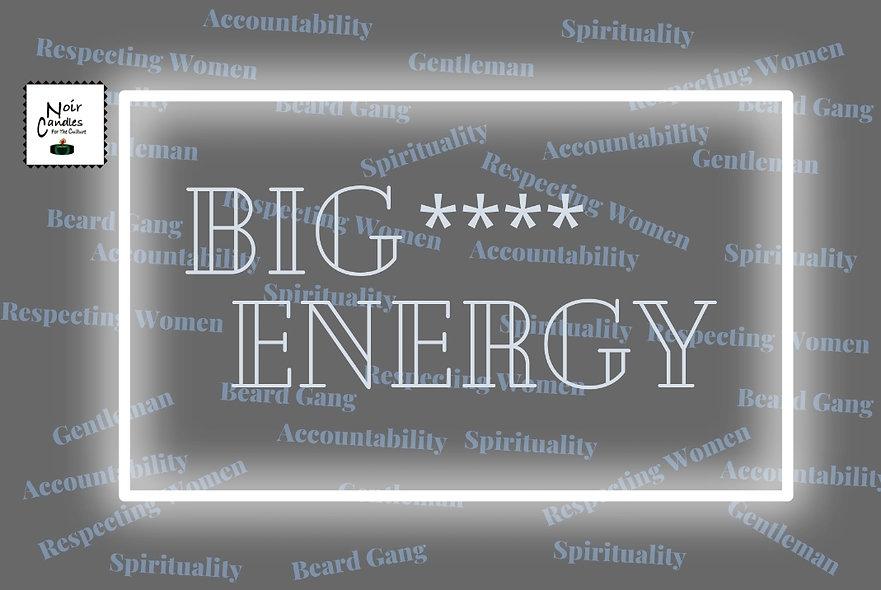 Big **** Energy