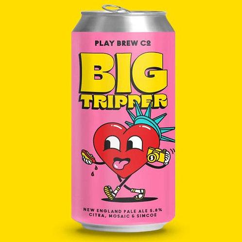 Play Brew - Big Tripper
