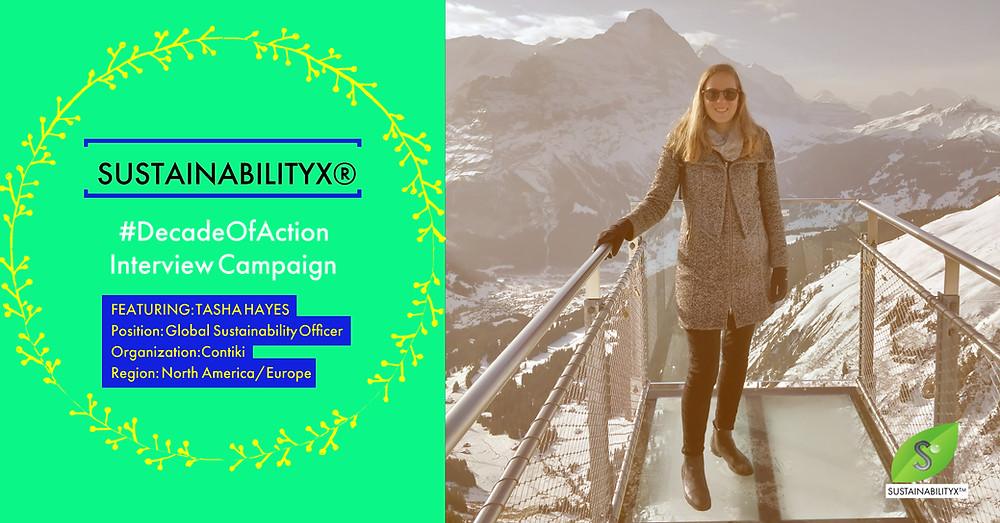 Tasha Hayes' #DecadeOfAction Interview for The SustainabilityX® Magazine
