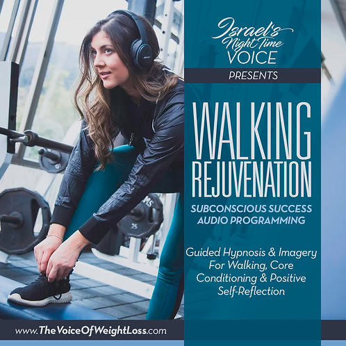 WALKING REJUVENATION (For Walking, Losing Weight & Core Conditioning)