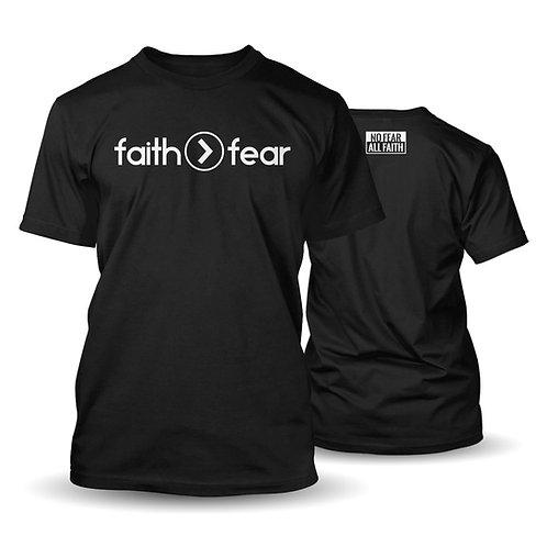 Faith > Fear (Shirt)