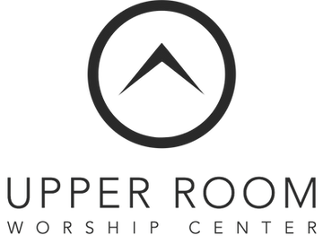 Upper Room Worship Center | Tipp City, Ohio