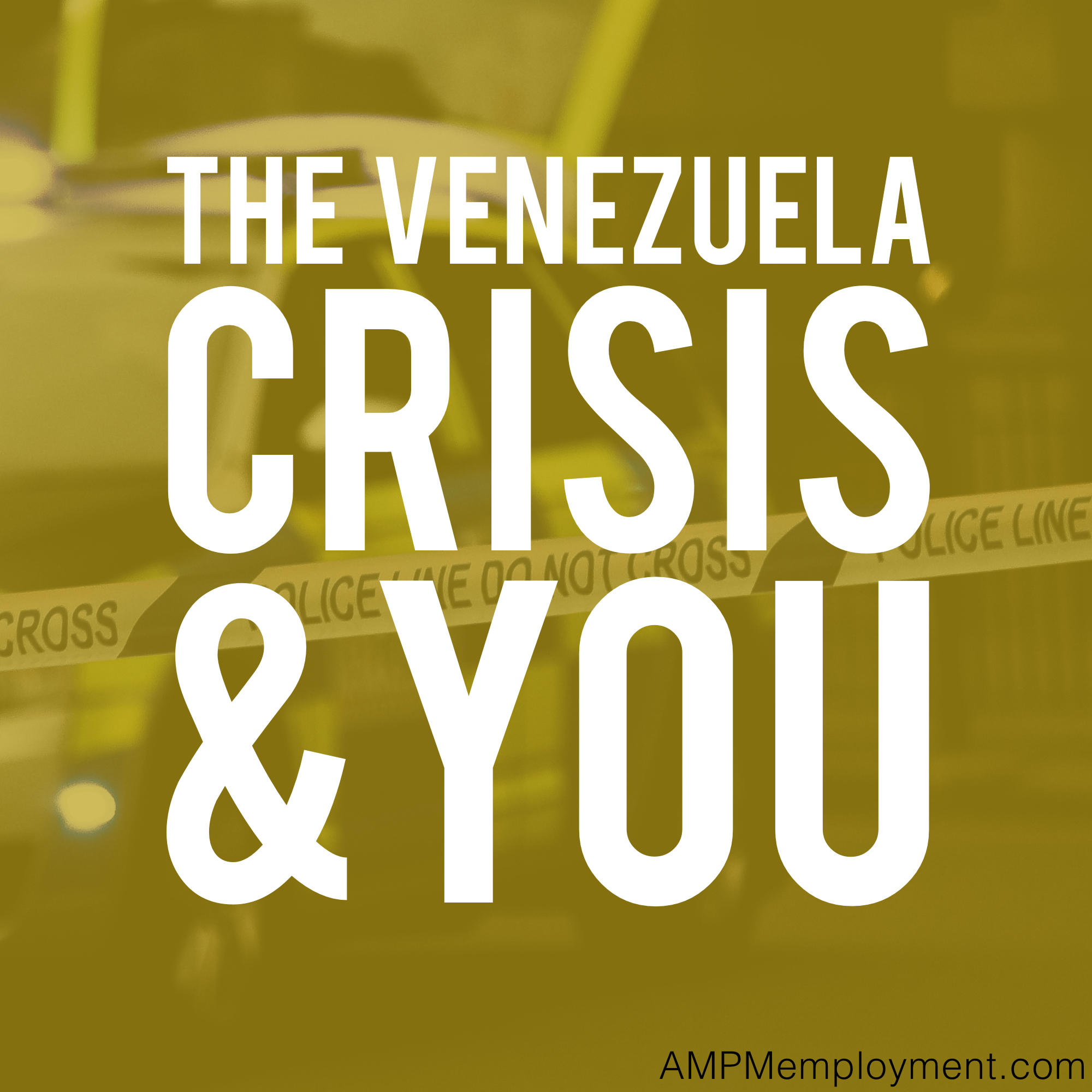 The Venezuela Conflict and You