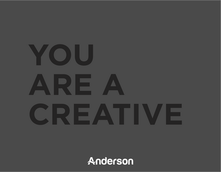 You Are a Creative