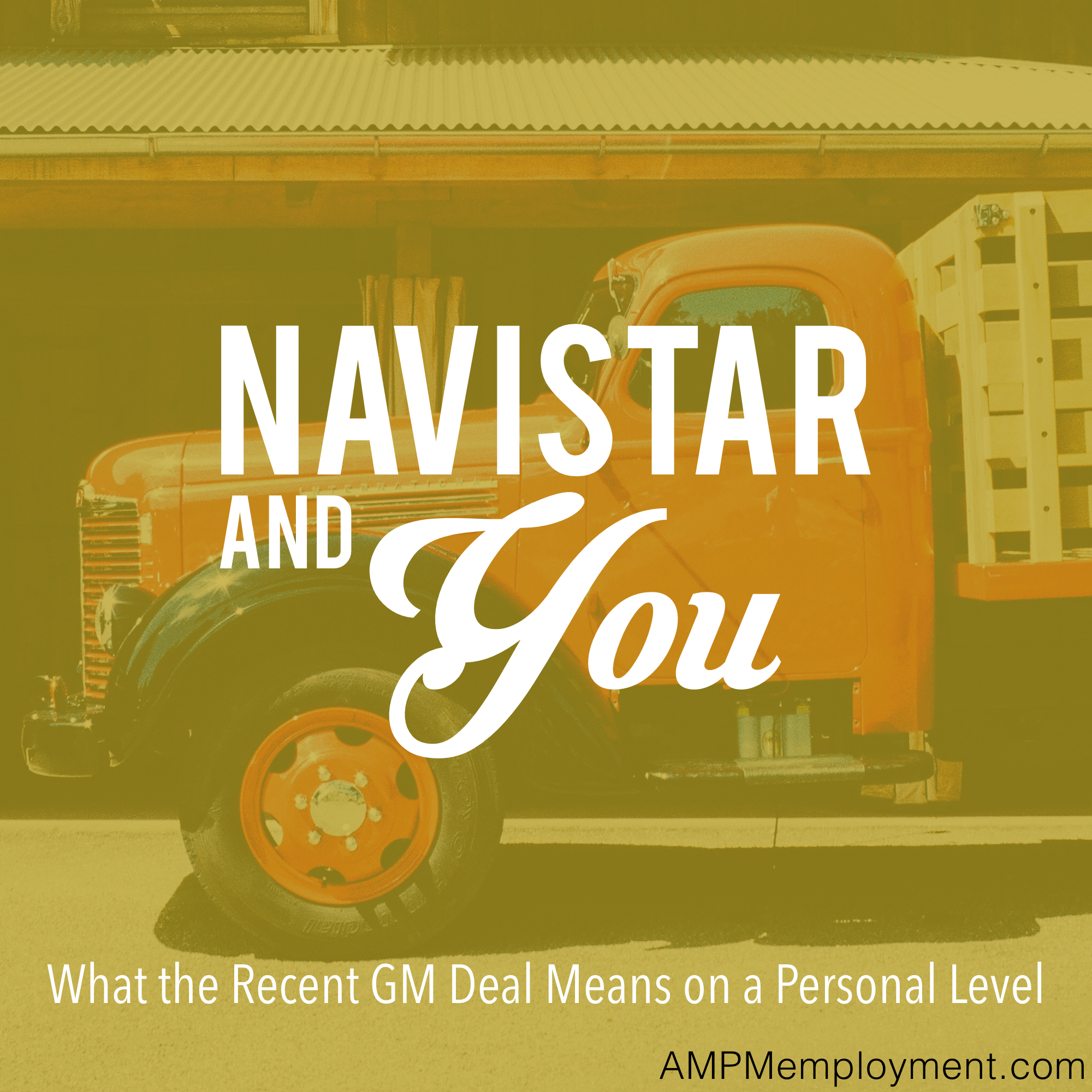 Navistar and You