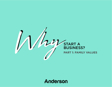 Why Start a Business? | (Part 1) Family Values