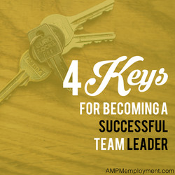 4 Keys for Becoming a Successful Team Leader