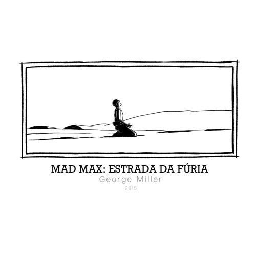Mad Max: Estrada da Fúria - George Miller