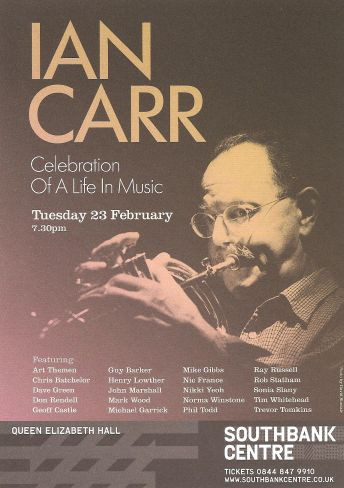 Flyer for the Ian Carr Celebration Of A Life In Music tribute concert held on 23 February 2010  at the Queen Elizabeth Hall, London