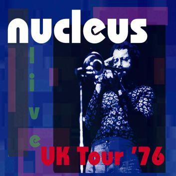 Nucleus - UK Tour '76  MLP, 2006 (courtesy MLP Ltd)