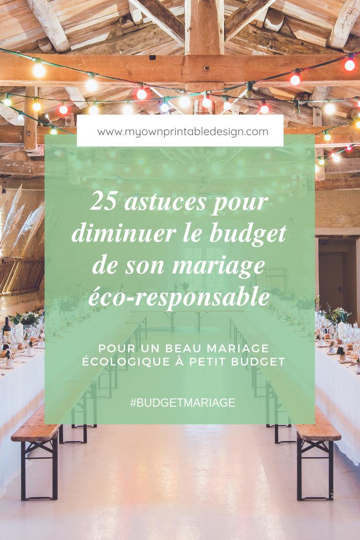 25 astuces pour diminuer le budget de son mariage éco-responsable, pour un beau mariage écologique à petit budget. #mariage #budgetmariage #mariagepetitbudget #mariageécolo #mariageécoresponsable