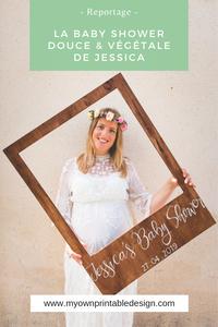 La baby shower douce & végétale de Jessica. Reportage photo & témoignage. Crédit photo : Magali Boyer. #babyshower #écoresponsable #maternité #futuremaman