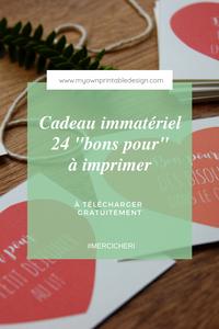 """Cadeau immatériel 24 """"bons pour"""" à imprimer, à télécharger gratuitement"""