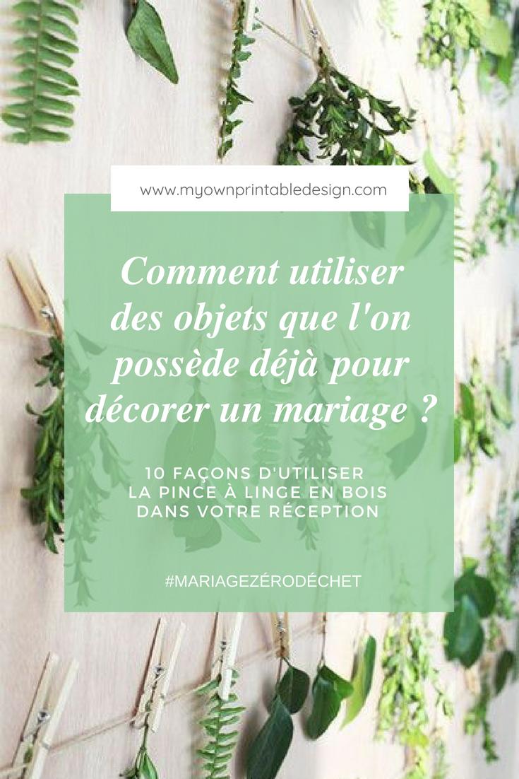 Comment utiliser des objets que l'on possède déjà pour décorer un mariage ? 10 façons d'utliser la pince à linge en bois dans votre réception