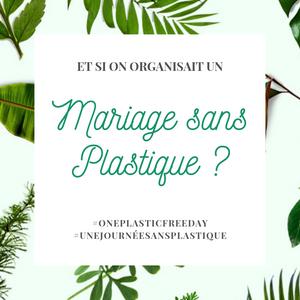 Et si on organisait un mariage sans plastique ? Comment rendre son mariage plus éco-responsable ? 10 objets à éviter et leurs alternatives