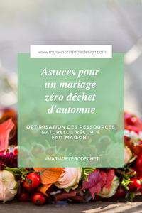 Astuces pour un mariage zéro déchet d'automne, optimisation des ressources naturelle, récup' & fait maison
