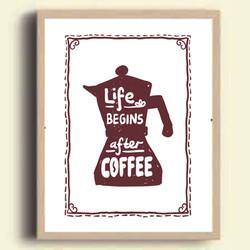 Life begins after coffee.jpg
