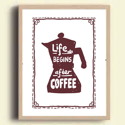 Cuadro decorativo Life begins after coffee