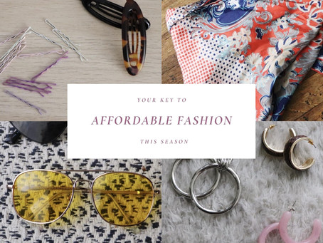 Your key to affordable fashion: accessories