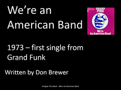 We're An American Band-101.PNG