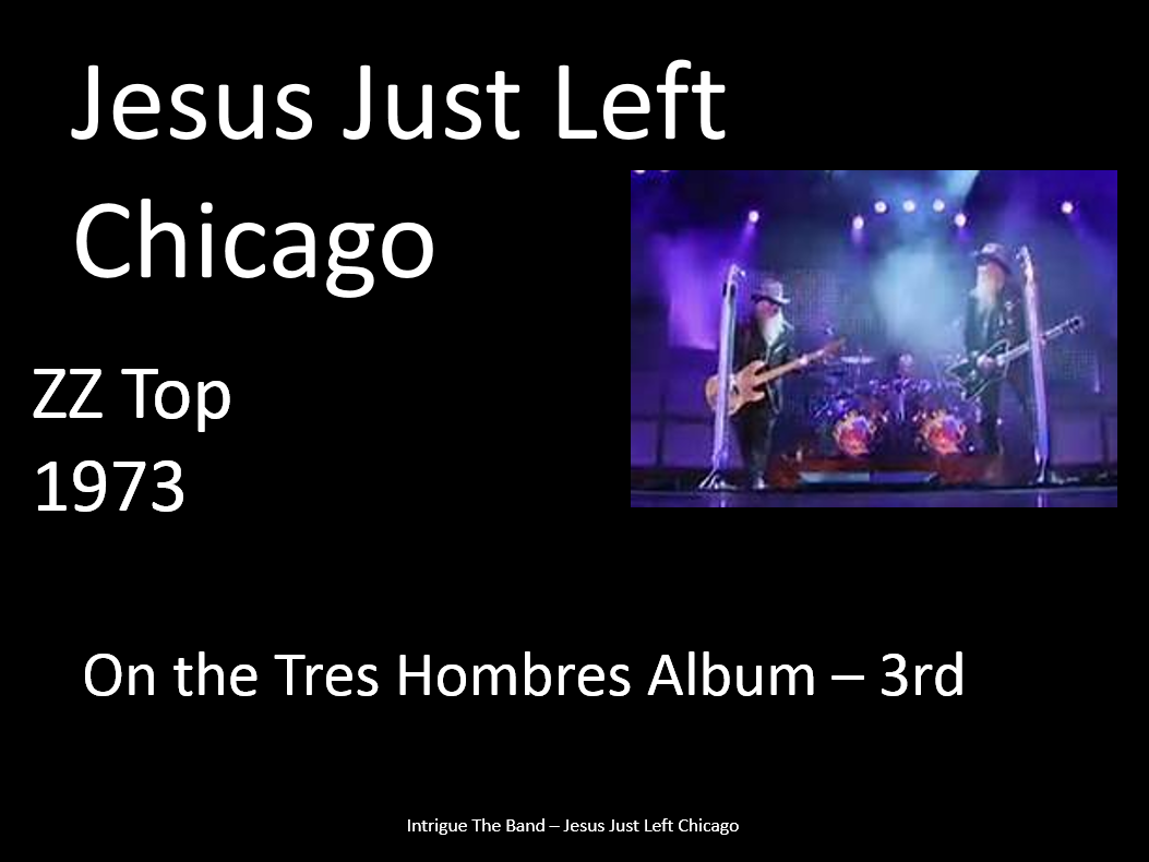Jesus Just Left Chicago-101.PNG