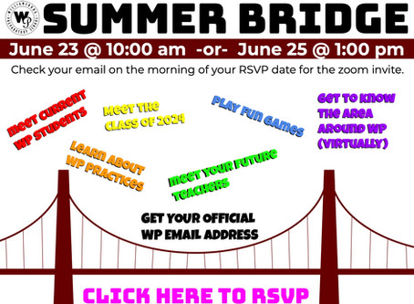 Incoming Freshman - Sign up for Summer Bridge!