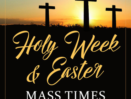Holy Week Mass Times and Confessions