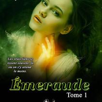 Emeraude - Tome 1 - Cylia Diot