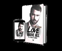 Love Above All - T3 : Le prix de l'amour