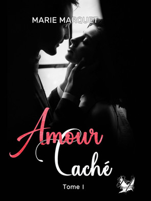 Amour Caché - Marie Marquet