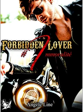 Forbidden Lover #Immoralité - Angèle Line