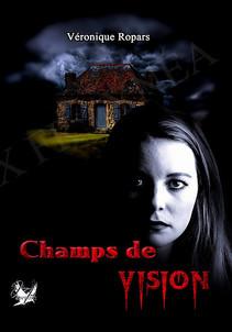 Champs de vision - Véronique Ropars