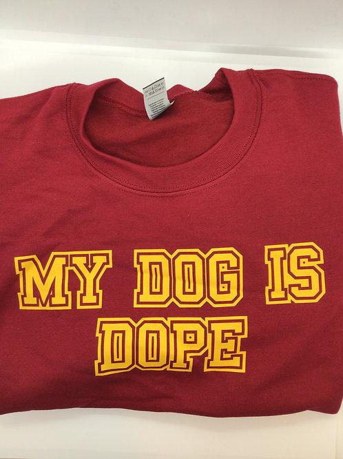 My Dog is Dope Adult Sweatshirt