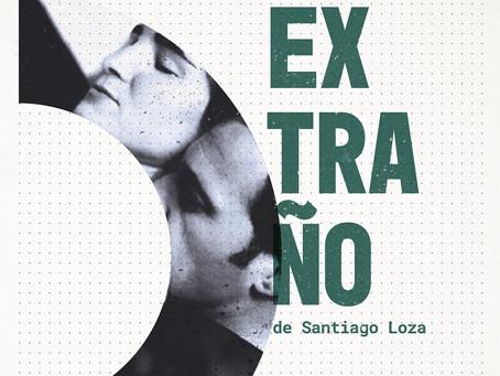 Encuentros de Cine: Extraño, de Santiago Loza