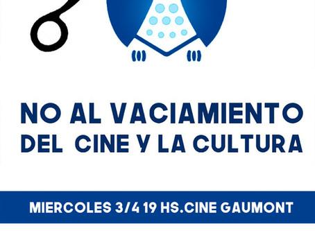 NO AL VACIAMIENTO DEL CINE Y LA CULTURA