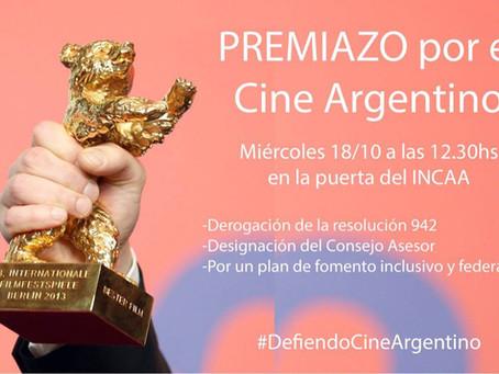 Premiazo por el Cine Argentino: Miércoles 18 en el INCAA 12:30hs