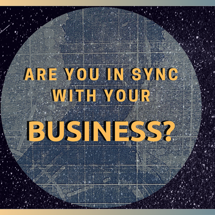 Are You in Sync With Your Business?