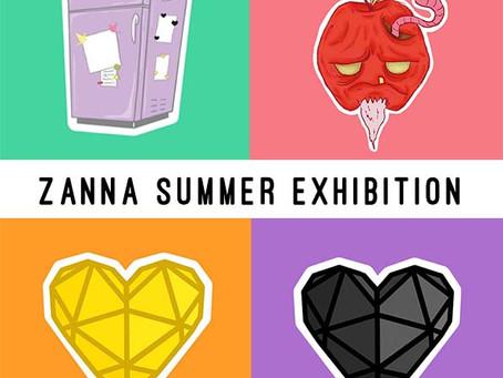 Zanna Summer Exhibition!