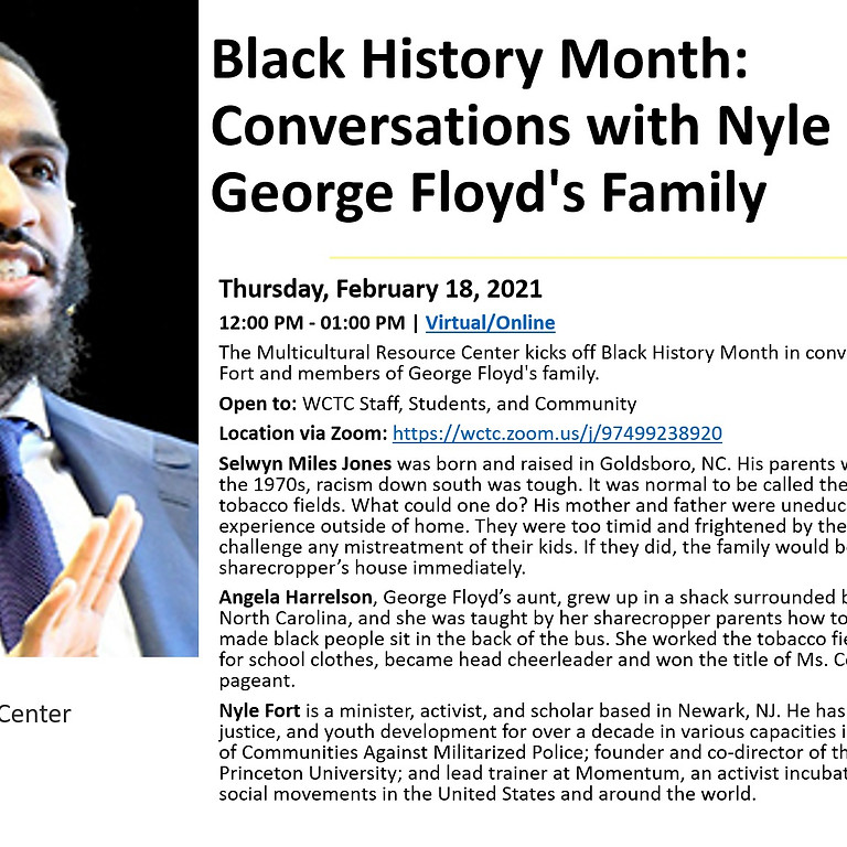 WCTC: Black History Month: Conversations with Nyle Fort & George Floyd's Family