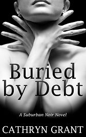 Buried By Debt Cathryn Grant Suburban No