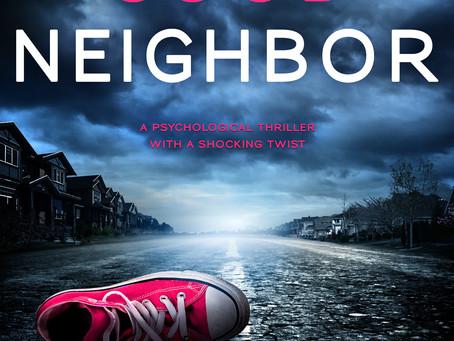 Novel Excerpt: The Good Neighbor