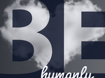 Be Humanly