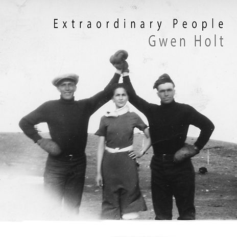 Extraordinary People by Gwen Holt - Cove