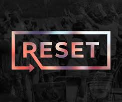 2021- Time to Reset